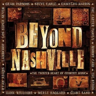Beyond Nashville The Twisted Heart Of Country Music album cover.jpg
